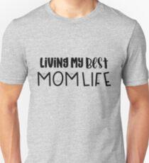 Best Mom Life Slim Fit T-Shirt
