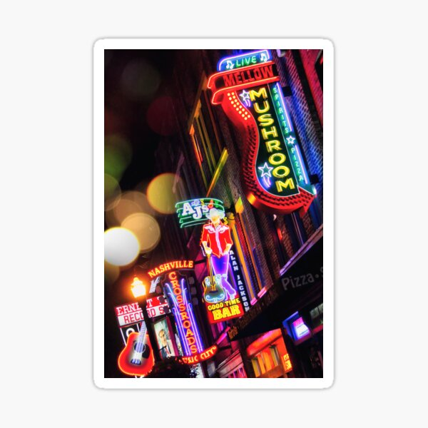 Where All The Lights Are Bright— Broadway, Nashville Tennessee Sticker