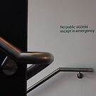 No Public Access (except in emergency) by SAngell