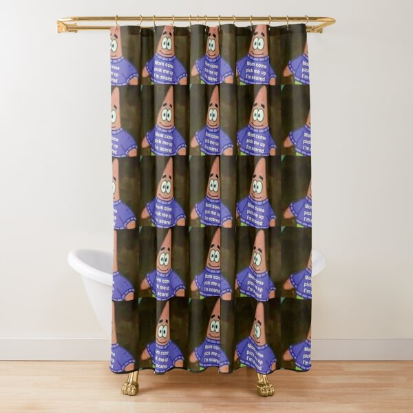 Mom come pick me up I'm scared meme  Shower Curtain