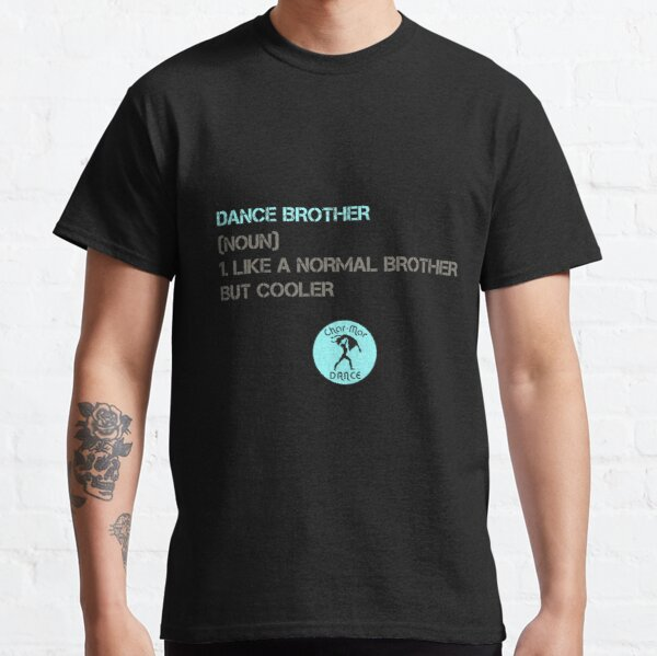 Dance Brothers Classic T-Shirt