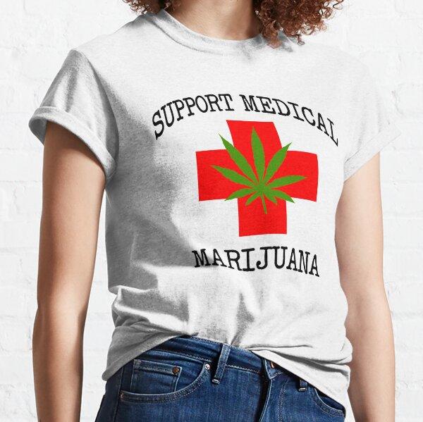 Support Medical Marijuana Classic T-Shirt