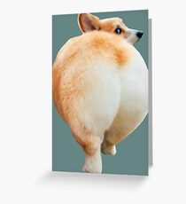 Corgi Butt Greeting Card