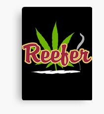 Reefer Marijuana Canvas Print
