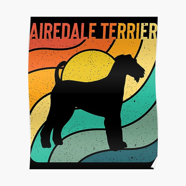 Airdale Terrier Dog Vintage Gift Pet Lover Poster