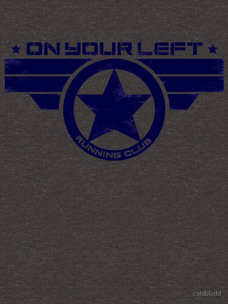 """""""On Your Left Running Club"""" Hybrid Distressed Print 1 by coldbludd"""