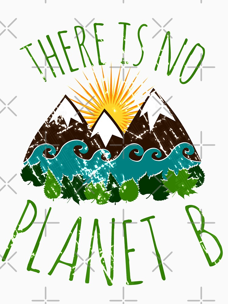 there is no planet b by FandomizedRose
