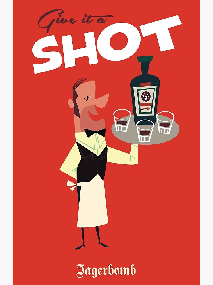 Give it a Shot poster by GAGodel
