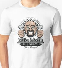 Mike Moffit - Trunk Repair T-Shirt