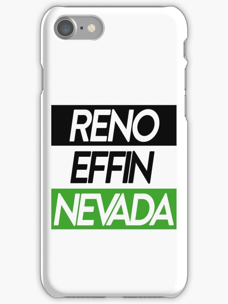 Reno Effin' Nevada by Steve Hryniuk