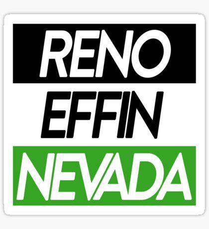 Reno Effin' Nevada Sticker