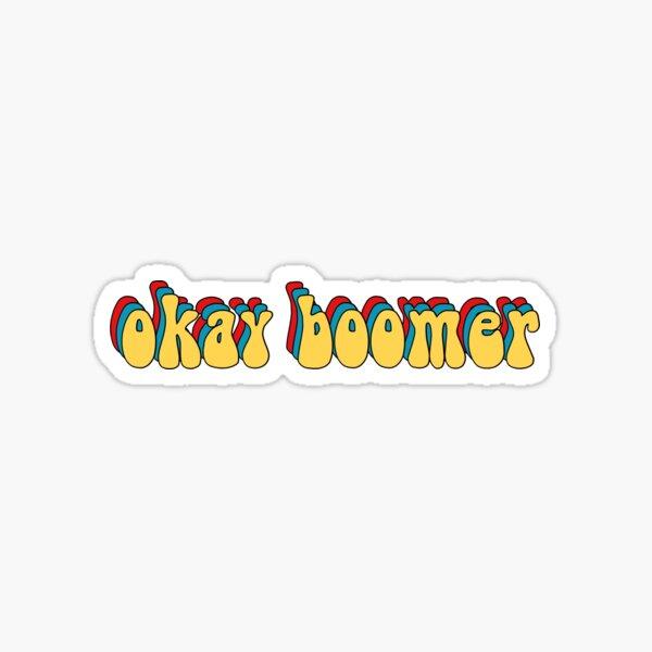 Okay Boomer Sticker Sticker