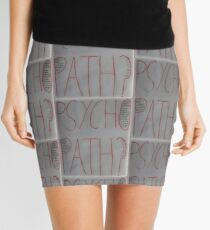 Psychopath? Mini Skirt