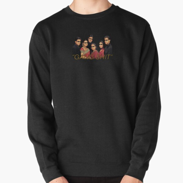 Gang Shit (K3G) Pullover Sweatshirt