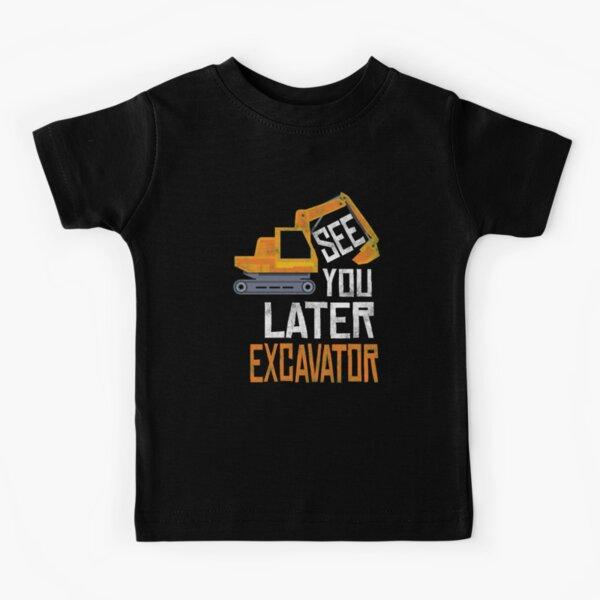 Hasta luego Camisa excavadora Niño pequeño angustiado Camiseta para niños