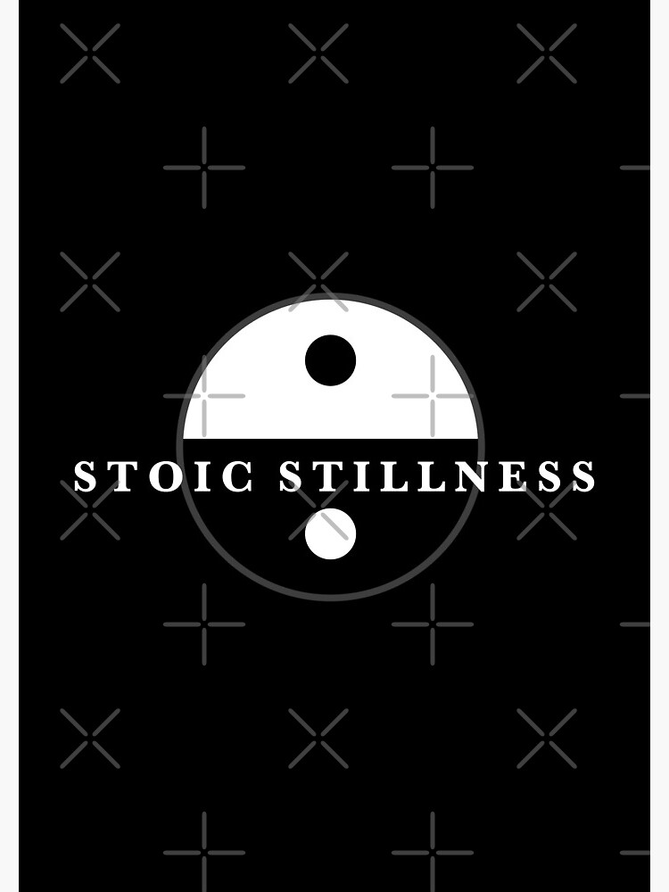 Stoic Stillness - Find Calm - Against The Chaos by StoicMagic