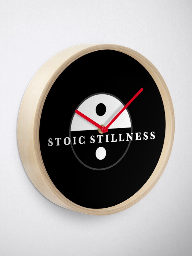 Alternate view of Stoic Stillness - Find Calm - Against The Chaos Clock