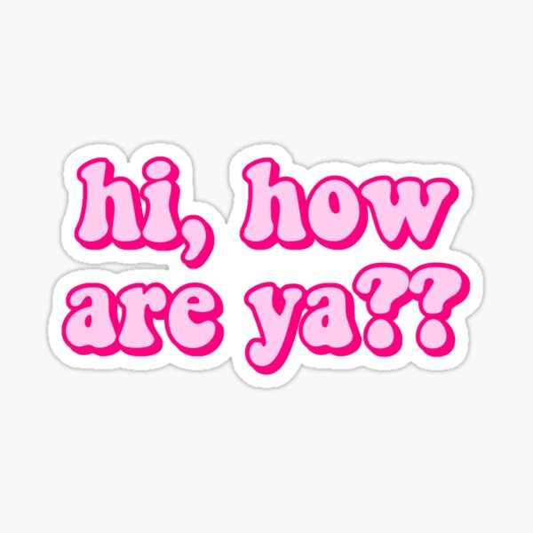 "Jeffree Star ""Hi, How Are Ya??"" Sticker"