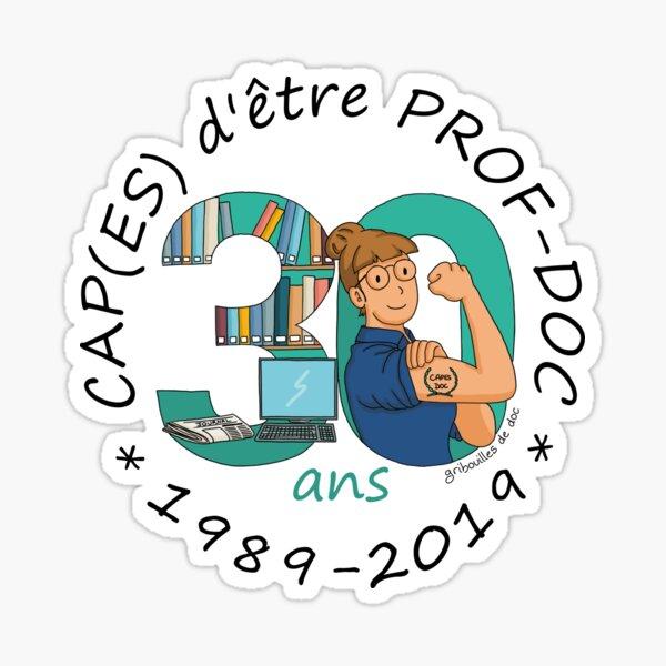 CAP(ES) d`être prof-doc : 1989-2019 Sticker