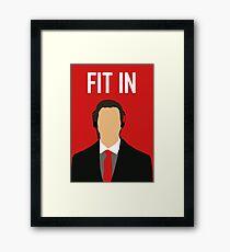Fit In Framed Print