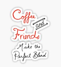 Coffee and Friends Sticker