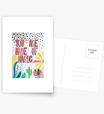 You Are Made Of Magic Postcards