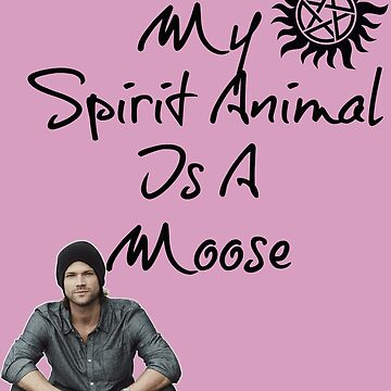 My Spirit Animal is a Moose by Mad-Kinks