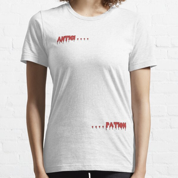 Shiver With Antici........Pation - Rocky Horror Essential T-Shirt