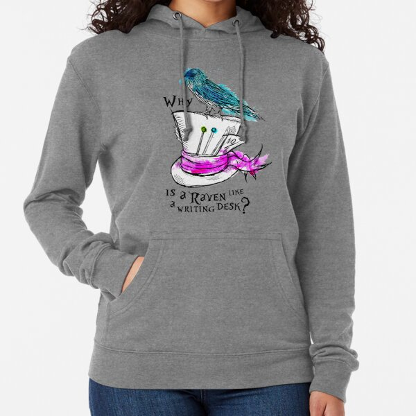 Why is a raven like a writing desk? Lightweight Hoodie