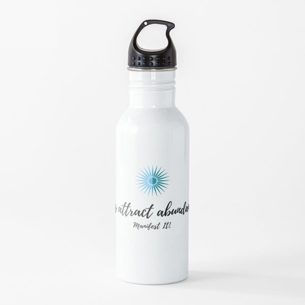 Manifest It! I Always Attract Abundance to Me Water Bottle