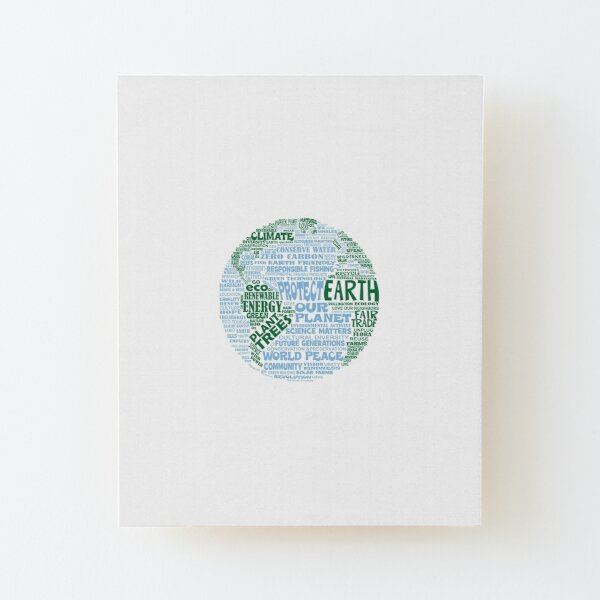 Protect Earth - Blue Green Words for Earth Wood Mounted Print