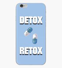 Detox Just To Retox iPhone Case