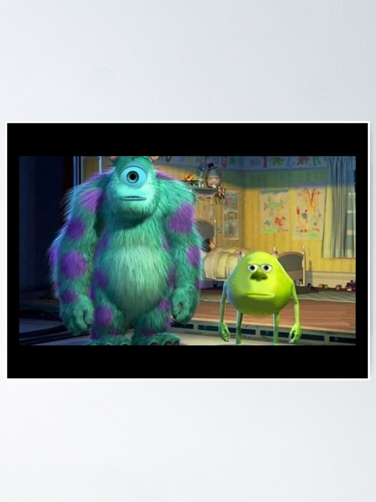 Mike Wazowski And Sully Face Swap Meme Poster By Artsylab Redbubble