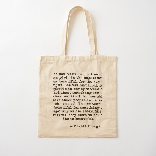 She was beautiful - F Scott Fitzgerald Cotton Tote Bag