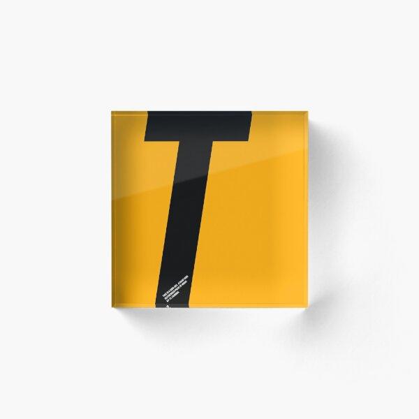 T sign Acrylic Block