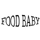 Food Baby by Gluttoinc