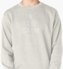 Keep Calm and a a a - Calligraphy Pullover Sweatshirt
