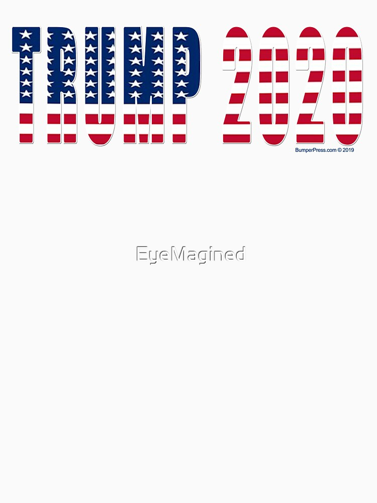 Trump 2020 Flag by EyeMagined