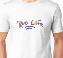Rug-life Unisex T-Shirt