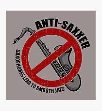 Anti-Saxxer Photographic Print