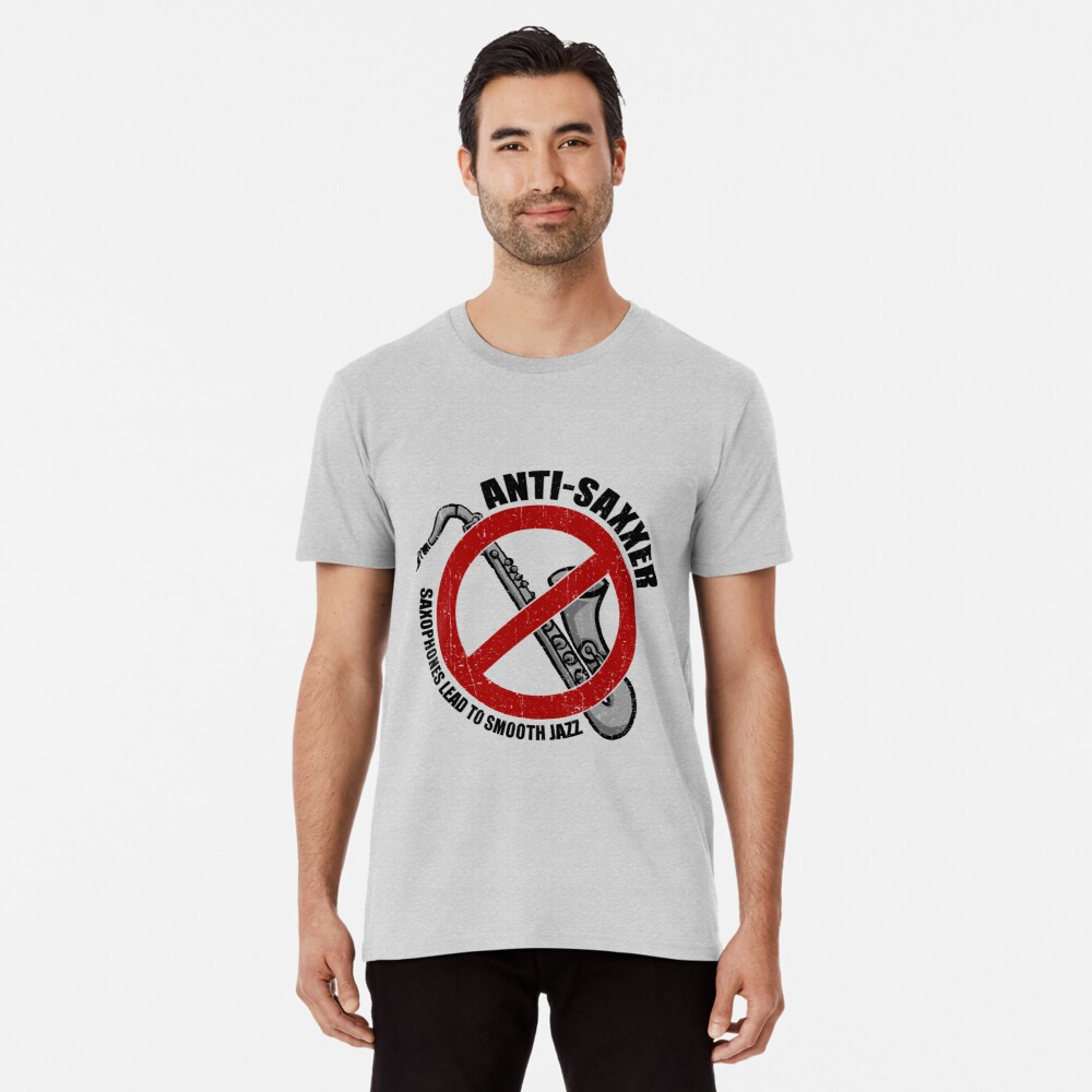 Anti-Saxxer Premium T-Shirt