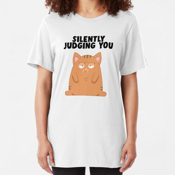 Cat Silently Judging You Slim Fit T-Shirt