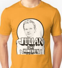 Julian Assange is my Homeboy Unisex T-Shirt