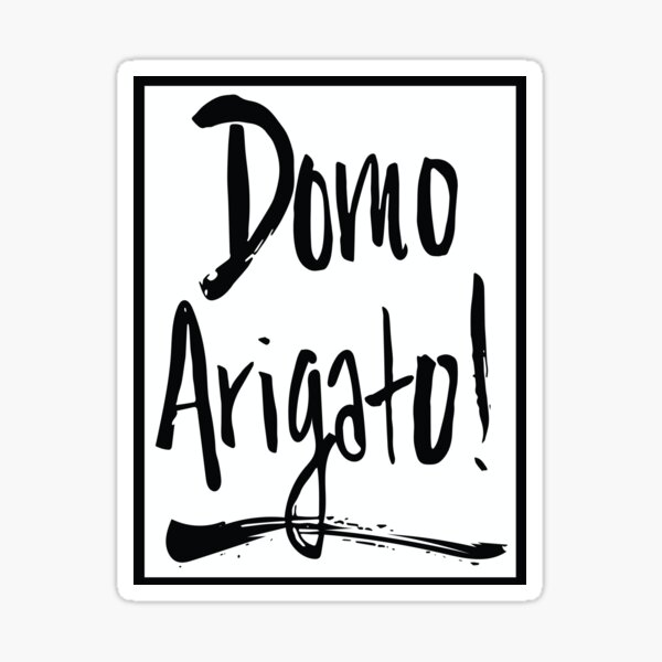 Domo Arigato Japanese Calligraphy Sticker