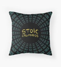 Stoic Calmness - Find Your Calm - Resist Anger Throw Pillow