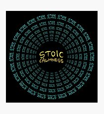 Stoic Calmness - Find Your Calm - Resist Anger Photographic Print