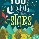 You Shine Brightly Like the Stars by Heather Rosas