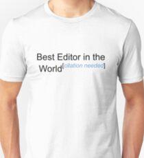 Best Editor in the World - Citation Needed! Unisex T-Shirt