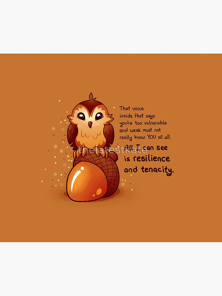 """All I Can See is Resilience"" Tiny Acorn Owl by thelatestkate"