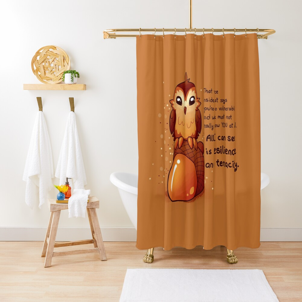 """All I Can See is Resilience"" Tiny Acorn Owl Shower Curtain"